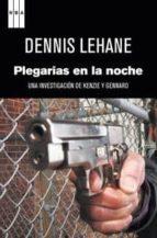plegarias en la noche-dennis lehane-9788498679205