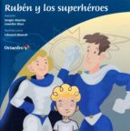 ruben y los superheroes-sergio martin-lourdes rius ortiz-9788499219905