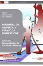 personal de limpieza y servicio domestico. junta de comunidades d e castilla la mancha. test y simulacros de examen 9788499377605