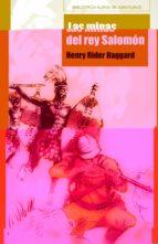 las minas del rey salomon henry rider haggard 9788499401805