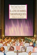 el cine de barrio tardofranquista-miguel angel huerta floriano-ernesto perez moran-9788499405605