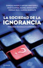 la sociedad de la ignorancia-9788499420905
