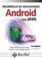 desarrollo de aplicaciones android con java-miguel angel lozano-antonio javier gallego sanchez-9788499647005