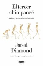 el tercer chimpance: origen y futuro del animal humano jared diamond 9788499924205