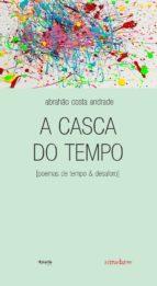 A CASCA DO TEMPO