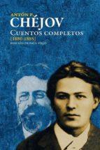 cuentos completos (1880 1885) (ebook) anton pavlovich chejov 9788822832405
