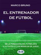 el entrenador de fútbol (ebook) 9788873043805