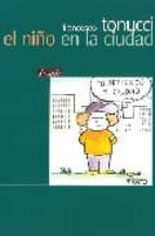 el niño en la ciudad francesco tonucci 9789500383905