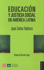 educacion y justicia social en america latina-juan carlos tedesco-9789505579105