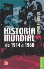 historia mundial de 1914 1968 9789681601805
