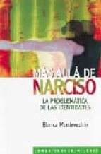 mas alla de narciso: la problematica de las identidades blanca montevechio 9789870002505