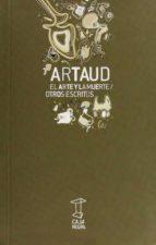 el arte y la muerte: otros relatos-antonin artaud-9789872249205
