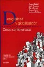 desigualdad y globalizacion: cinco conferencias-robert et al. castel-9789875000605