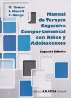 manual de terapia cognitiva comportamental con niños y adolescentes javier mandil y eduardo bunge mart�n gomar 9789875702905