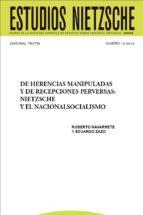 de herencias manipuladas y de recepciones perversas: nietzsche y el nacionalsocialismo (ebook)-cdlen15786605