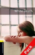 white death (incluye cd) (obl 1: oxford bookworms library)-9780194788915