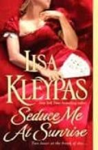 seduce me at sunrise-lisa kleypas-9780312949815