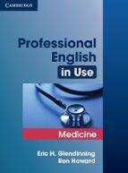 professional english in use: medicine eric h. glendinning 9780521682015