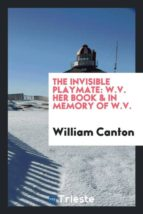 El libro de The invisible playmate autor WILLIAM CANTON TXT!