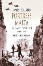 fortress malta: an island under siege 1940 1943 (6cds) james holland 9780752860015