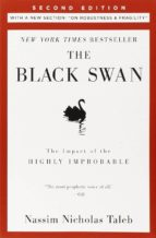 the black swan: the impact of the highly improbable (2nd ed.) nassim nicholas taleb 9780812973815