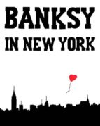 banksy in new york ray mock 9780990643715