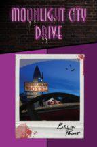 moonlight city drive (ebook)-brian paone-9780991309115