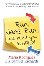 run jane run...we need you in office! (ebook)-liz samuel richards-9780997676815
