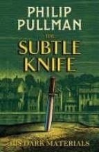the subtle knife (his dark materials 2) philip pullman 9781407186115