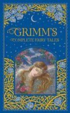grimm s complete fairy tales wilhelm grimm jacob grimm 9781435158115
