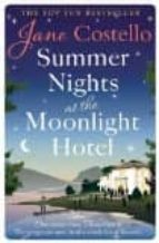 summer nights at the moonlight hotel jane costello 9781471149115