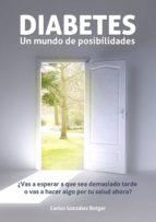 diabetes. un mundo de posibilidades (ebook)-carlos gonzalez rotger-9781484111215
