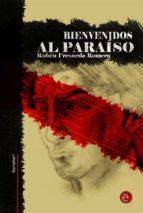 bienvenidos al paraíso (ebook)-ruben fresneda romera-9781493737215