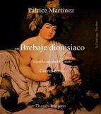 un brebaje dionisiaco (ebook)-patrice martinez-9781507199015