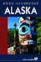 alaska (8th ed.) (guias moon)-don pitcher-9781566915915