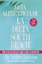 guia alimenticia de la dieta south beach-arthur agatston-9781594863615