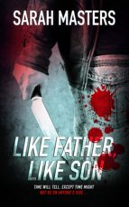 like father, like son (ebook)-sarah masters-9781786516015