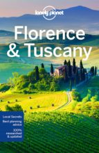 florence & tuscany 10th ed. (ingles) lonely planet country regional guides-9781786572615