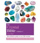 the crystal bible: godsfield bibles: volume 1 judy hall 9781841813615