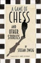 the game of chess and other stories-stefan zweig-9781847495815