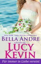 für immer in liebe vereint (liebesgeschichten von walker island 5) (ebook)-lucy kevin-bella andre-9781945253515