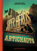 El libro de Les superhéros détestent les artichauts autor SEBASTIEN PEREZ DOC!