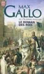 le roman des rois: les grands capetiens max gallo 9782290025215