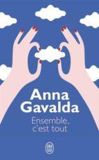 ensemble, c est tout-anna gavalda-9782290343715