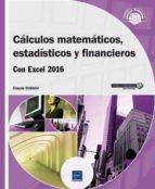 calculos matematicos, estadisticos y financieros con excel 2016 claude duigou 9782409004315