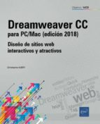 dreamweaver cc para pc/mac (ed. 2018) diseño de sitios web interactivos y atractivos christophe aubry 9782409015915