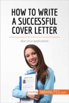 how to write a successful cover letter (ebook)- 50minutes.com-9782808000215
