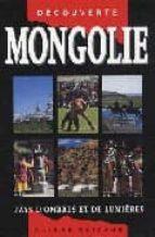 mongolie gaelle lacaze 9782880863715