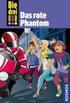 die drei !!!, 52, das rote phantom (drei ausrufezeichen) (ebook) maja von vogel 9783440147115