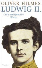 ludwig ii. (ebook)-oliver hilmes-9783641130015